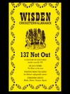 Wisden Cricketers' Almanack (MP3): 137 Not Out