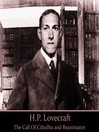 H. P. Lovecraft, Volume 2 (MP3): The Call of Cthulhu & Reanimator
