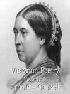 Victorian Poetry, Volume 1 (MP3): Arnold - Gaskell