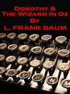 Dorothy and the Wizard in Oz (eBook): Oz Series, Book 4