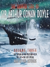 The Darker Side of Sir Arthur Conan Doyle, Volume 3 (MP3)
