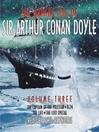 The Darker Side of Sir Arthur Conan Doyle, Volume 3 (MP3)