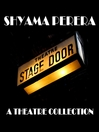 Shyama Perera (MP3): A Theatre Collection