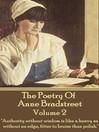 The Poetry of Anne Bradstreet, Volume 2 (eBook)