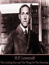 H. P. Lovecraft, Volume 1 (MP3): The Lurking Fear & The Thing on the Doorstep