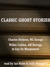 Classic Ghost Stories (MP3)