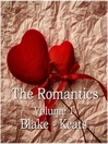 The Romantics, Volume 1 (MP3): Blake - Keats