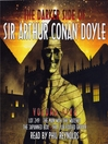 The Darker Side of Sir Arthur Conan Doyle, Volume 5 (MP3)