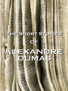 The Short Stories of Alexandre Dumas (eBook)