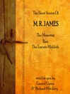 The Short Stories of M. R. James (MP3): The Messotint; Rats; The Tracate Middoth