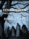 Kensal Green (MP3): The London Cemetery: Stories & Poems