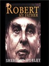 Robert My Father (MP3)
