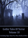 Gothic Tales of Terror, Volume 10 (MP3)