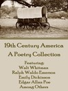 19th Century America (eBook): A Poetry Collection