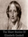 Elizabeth Gaskell (MP3): The Short Stories