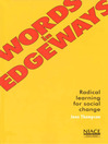 Words in Edgeways (eBook): Radical Learning for Social Change