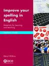 Improve Your Spelling in English: Teacher's Guide (eBook): Materials for Learning and Teaching