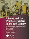 Literacy and the Practice of Writing in the 19th Century (eBook): A Strange Blossoming of Spirit