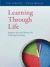 Learning Through Life (eBook): Inquiry into the Future for Lifelong Learning