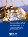 Lifelong Learning and Social Justice (eBook): Communities, Work and Identities in a Globalised World