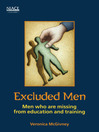 Excluded Men (eBook): Men Who Are Missing from Education and Training