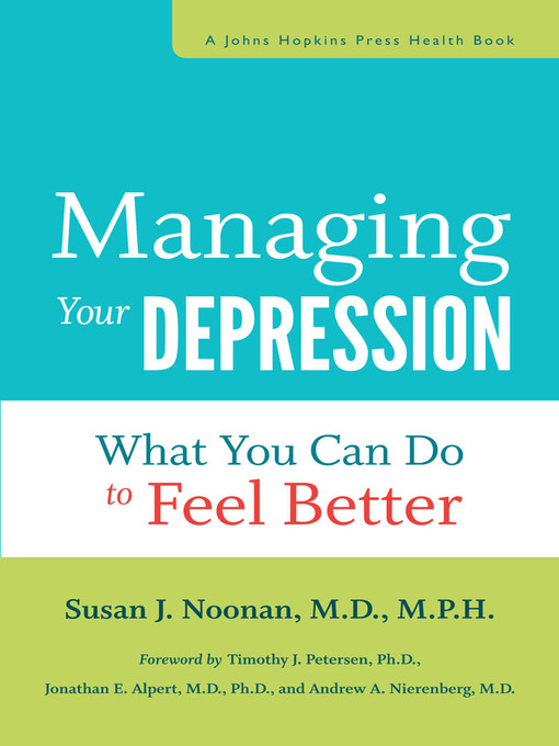 Managing Your Depression (eBook): What You Can Do to Feel Better