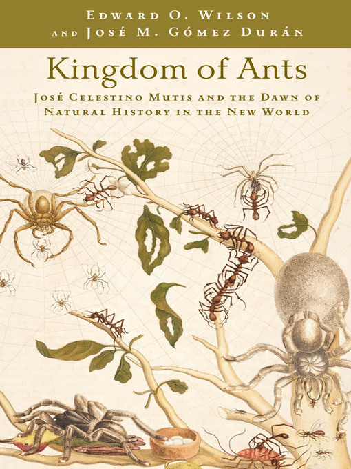 Kingdom of Ants (eBook): José Celestino Mutis and the Dawn of Natural History in the New World