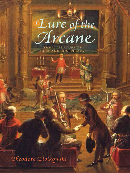 Lure of the Arcane (eBook): The Literature of Cult and Conspiracy