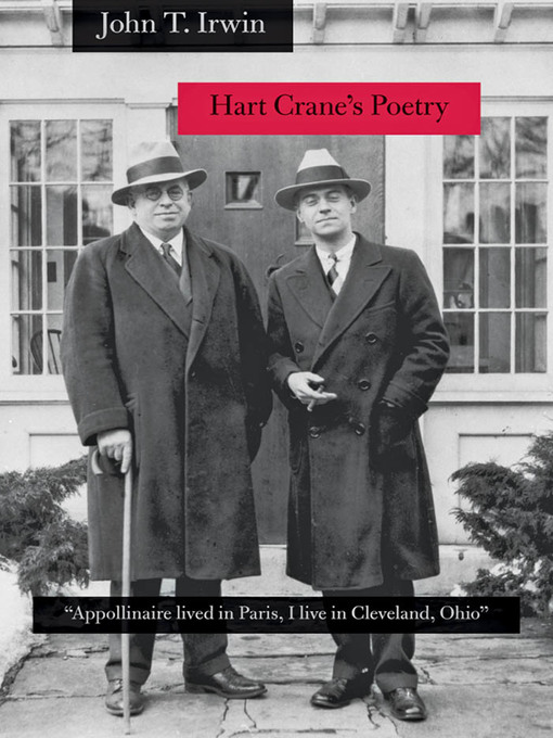 """Hart Crane's Poetry (eBook): """"Appollinaire lived in Paris, I live in Cleveland, Ohio"""""""