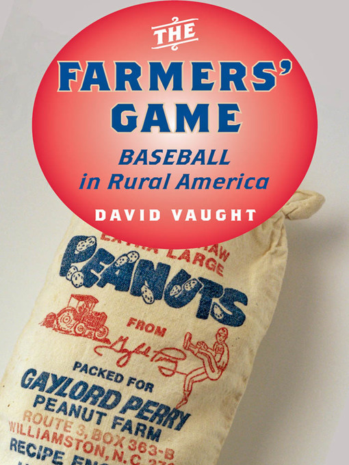 The Farmers' Game (eBook): Baseball in Rural America