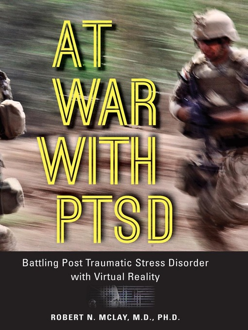 At War with PTSD (eBook): Battling Post Traumatic Stress Disorder with Virtual Reality