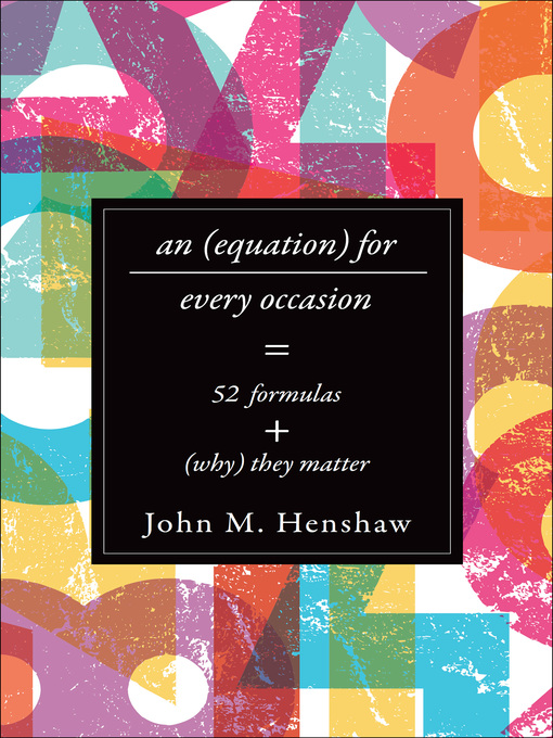 An Equation for Every Occasion (eBook): Fifty-Two Formulas and Why They Matter