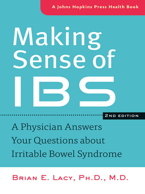 Making Sense of IBS (eBook): A Physician Answers Your Questions about Irritable Bowel Syndrome