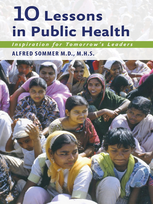 Ten Lessons in Public Health (eBook): Inspiration for Tomorrow's Leaders