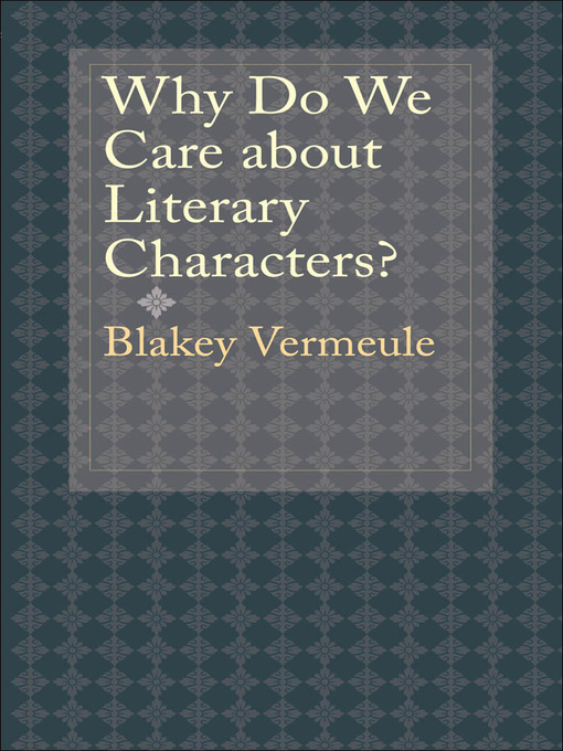 Why Do We Care about Literary Characters? (eBook)