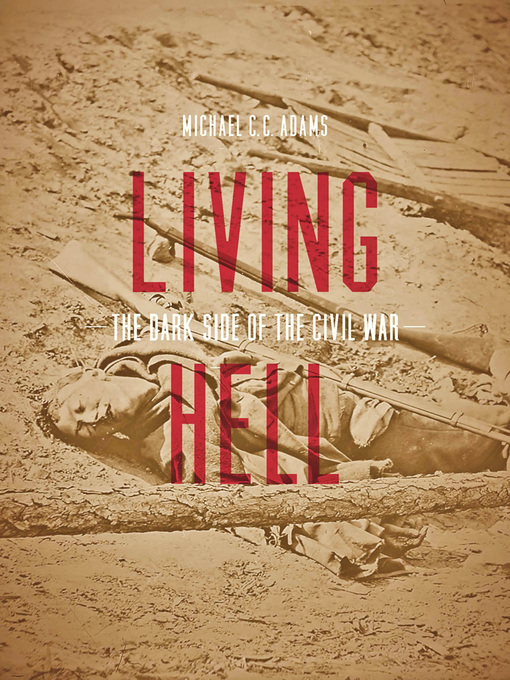Living Hell (eBook): The Dark Side of the Civil War