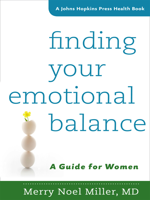 Finding your emotional balance : a guide for women