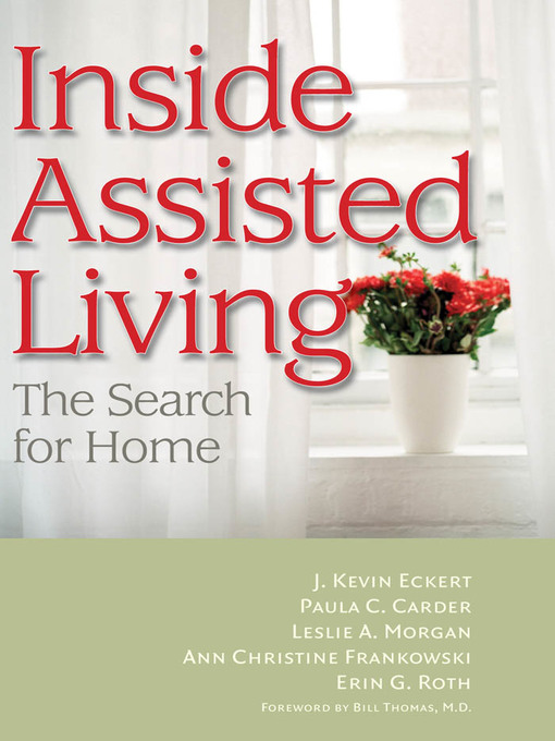 Inside Assisted Living (eBook): The Search for Home