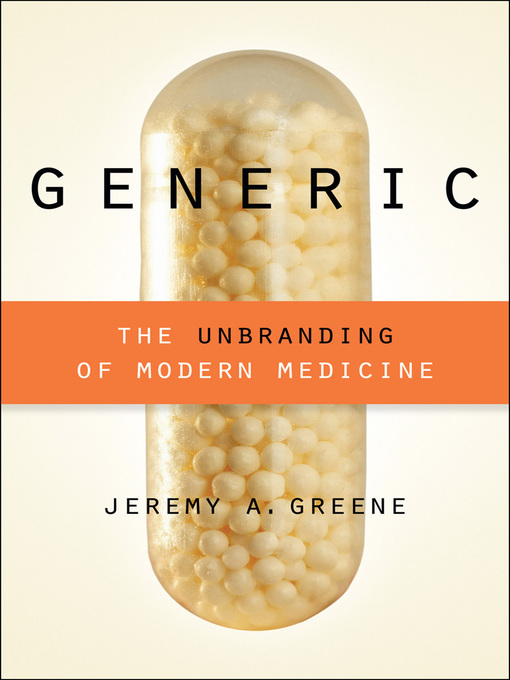Generic (eBook): The Unbranding of Modern Medicine