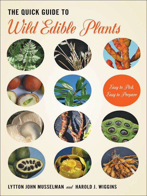The Quick Guide to Wild Edible Plants (eBook): Easy to Pick, Easy to Prepare