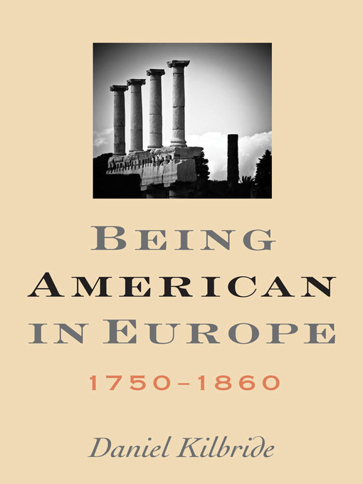 Being American in Europe, 1750-1860 (eBook)