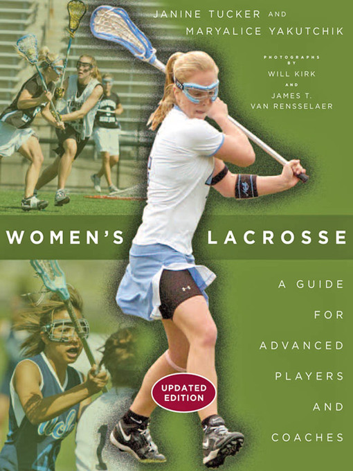 Women's Lacrosse (eBook): A Guide for Advanced Players and Coaches