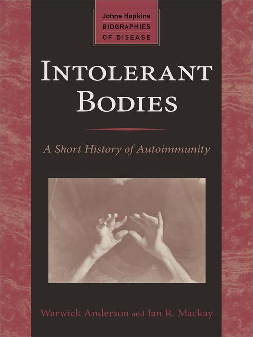 Intolerant Bodies (eBook): A Short History of Autoimmunity