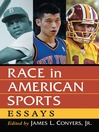 Race in American Sports (eBook): Essays