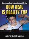 How Real Is Reality TV? (eBook): Essays on Representation and Truth