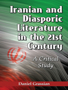 Iranian and Diasporic Literature in the 21st Century (eBook): A Critical Study