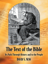 The Text of the Bible (eBook): Its Path Through History and to the People