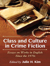 Class and Culture in Crime Fiction (eBook): Essays on Works in English Since the 1970s