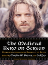 The Medieval Hero on Screen (eBook): Representations from Beowulf to Buffy