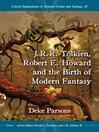 J.R.R. Tolkien, Robert E. Howard and the Birth of Modern Fantasy (eBook)